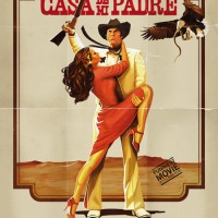 Win 2 Tickets to the World Premiere of CASA DE MI PADRE