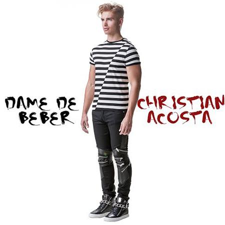 christian-acosta-dame-de-beber-2014-single