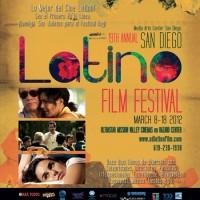 San Diego Latino Film Festival marzo 8-18 2012